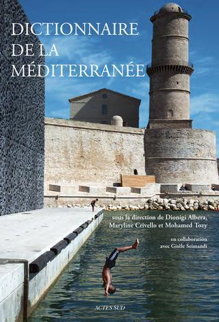 Disponible à la médiathèque : le Dictionnaire de la Méditerranée